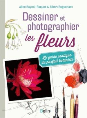 Dessiner et photographier les fleurs - belin - 9782701189406