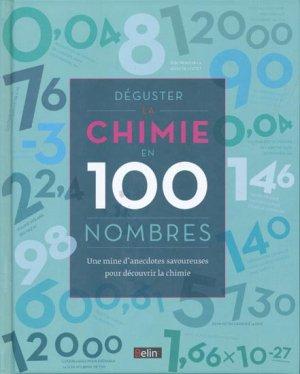 Déguster la chimie en 100 nombres - belin - 9782701196046 -