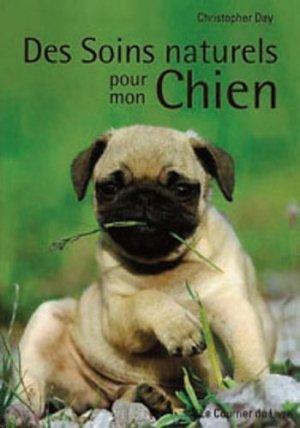 Des soins naturels pour mon chien - le courrier du livre - 9782702909225 -