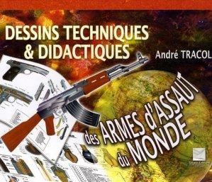 Dessins techniques & didactiques des armes d'assaut du monde - Editions Crépin-Leblond - 9782703003311 -