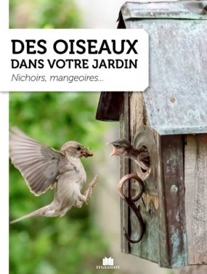 Des oiseaux dans votre jardin  - Charles Massin - 9782707212306 -