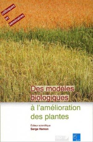 Des modèles biologiques à l'amélioration des plantes - ird - 9782709914727 -