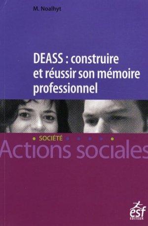DEASS : construire et réussir son mémoire professionnel - ESF Editeur - 9782710119364 -