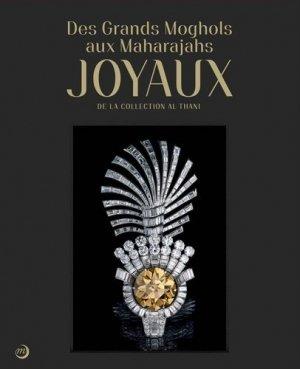 Des Grands Moghols aux Maharadjas. Joyaux de la collection Al Thani - RMN - 9782711863716 -