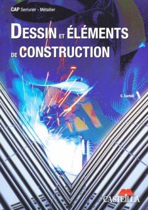 Dessin et éléments de construction - casteilla - 9782713531774 -