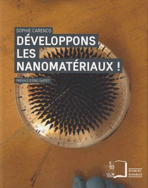 Développons les nanomatériaux ! - rue d'ulm - 9782728804740 -
