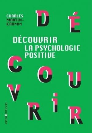 Découvrir la psychologie positive - intereditions - 9782729617714 -