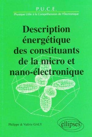 Description énergétique des constituants de la micro et nano-électronique - ellipses - 9782729823580 -