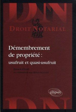 Démembrement de propriété : usufruit et quasi-usufruit - Ellipses - 9782729840273 -