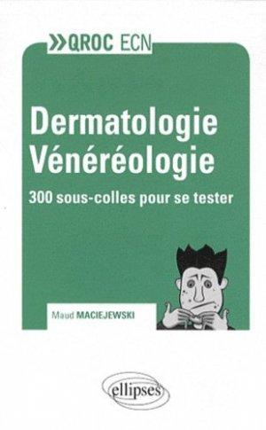 Dermatologie Vénéréologie - ellipses - 9782729874469 -