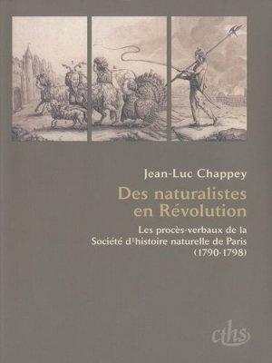 Des naturalistes en Révolution - Comité des travaux historiques et scientifiques - CTHS - 9782735507078 -