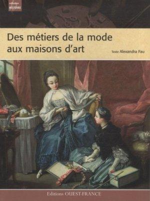 Des métiers de la mode aux maisons d'art - Ouest-France - 9782737344978 -