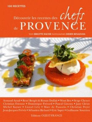 Découvrir les recettes des chefs de Provence. 100 recettes - Ouest-France - 9782737349034 -
