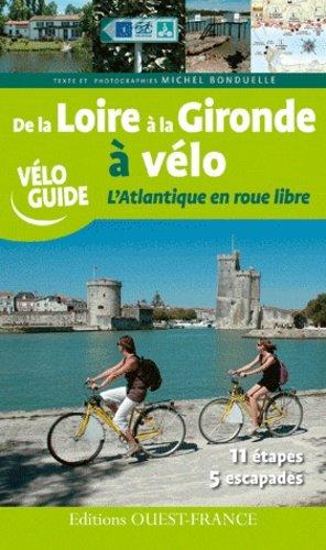 De la Loire à la Gironde à vélo-ouest-france-9782737356391