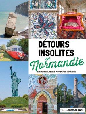 Détours insolites en Normandie - Ouest-France - 9782737379444 -