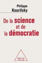 De la science et de la démocratie - odile jacob - 9782738144102 -