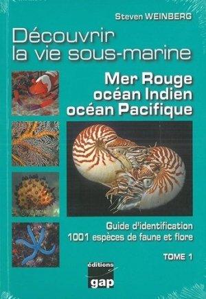 Découvrir la vie sous-marine mer rouge,indien, pacifique tome 1 - gap - 9782741706014 -