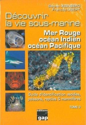 Découvrir la vie sous-marine : mer Rouge, océan Indien, océan Pacifique - gap - 9782741706199 -