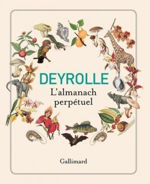 Deyrolle, l'almanach perpétuel - gallimard editions - 9782742443208 -
