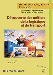Découverte des métiers de la logistique et du transport - fontaine picard - 9782744628894 -