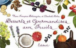 Desserts et gourmandises aux fruits - Edisud - 9782744904196 -