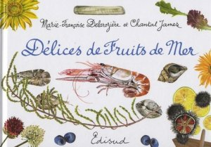 Délices de fruits de mer - Edisud - 9782744909702 -