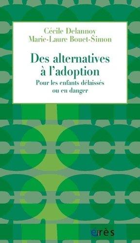 Des alternatives à l'adoption - erès - 9782749266015 -