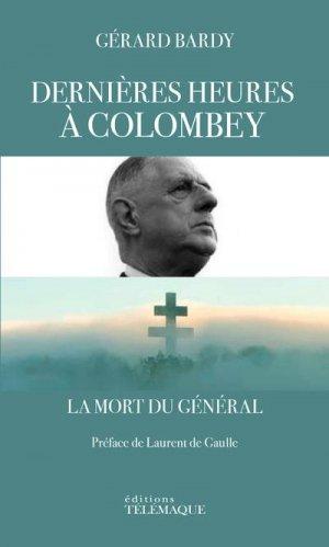 Dernières heures à Colombey - telemaque - 9782753303720 -