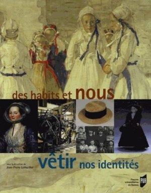 Des habits et nous, vêtir nos identités - presses universitaires de rennes - 9782753503861 -