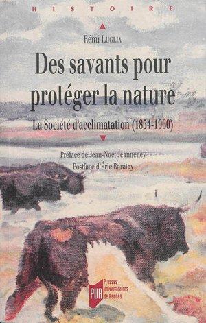 Des savants pour protéger la nature - presses universitaires de rennes - 9782753535756 -