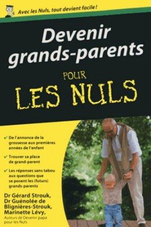 Devenir grands-parents pour les nuls - first editions - 9782754046985 -