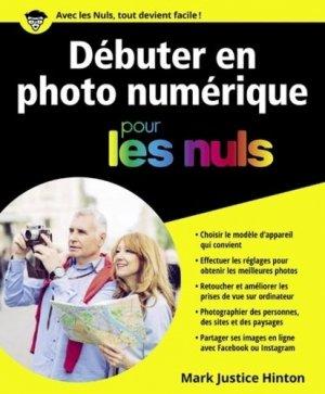 Débuter en photo numérique pour les Nuls - first editions - 9782754090018 -