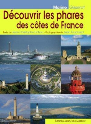 Découvrir les phares des côtes de France - jean-paul gisserot - 9782755807486 -
