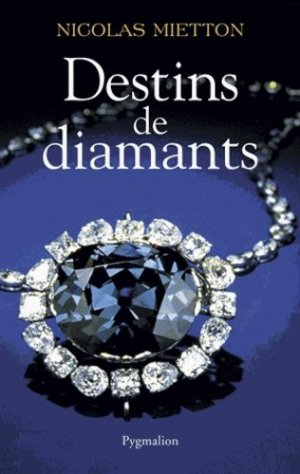 Destins de diamants - pygmalion - 9782756406879 -