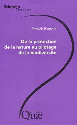 De la protection de la nature au pilotage de la diversité - quae - 9782759203062 -