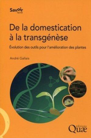 De la domestication à la transgénèse - quae  - 9782759219100 -