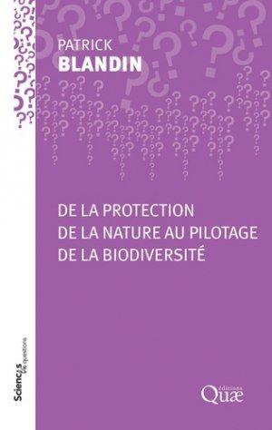 De la protection de la nature au pilotage de la biodiversité - quae - 9782759229857 -