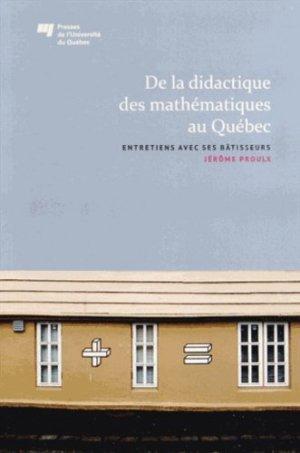 De la didactique des mathématiques au Québec - Presses de l'Université du Québec - 9782760537576 -