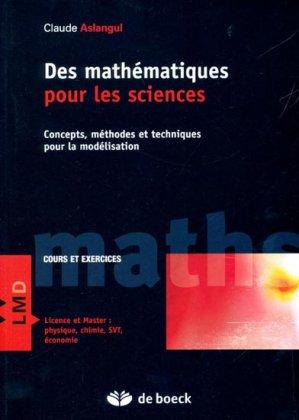 Des mathématiques pour les sciences - de boeck superieur - 9782804166175 -