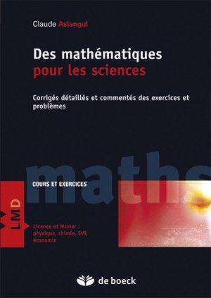 Des mathématiques pour les sciences 2 - de boeck superieur - 9782804181727