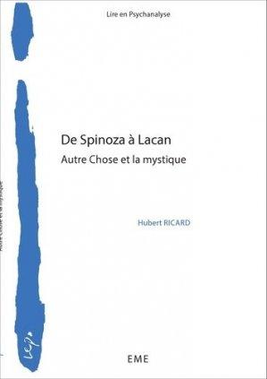 De Spinoza à Lacan. Autre chose et la mystique - Editions Modulaires Européennes InterCommunication SPRL - 9782806633835 -