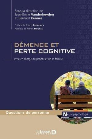 Démence et perte cognitive - de boeck superieur - 9782807302655 -