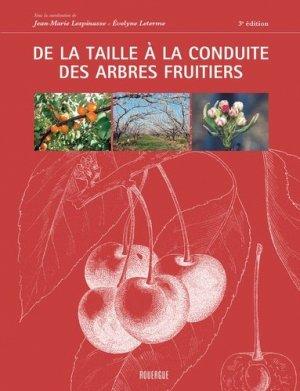 De la taille à la conduite des arbres fruitiers - rouergue - 9782812602283 -