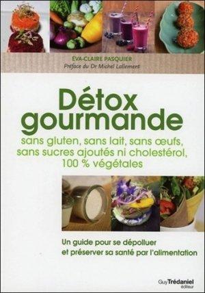Détox gourmande - guy tredaniel editions - 9782813207210 -