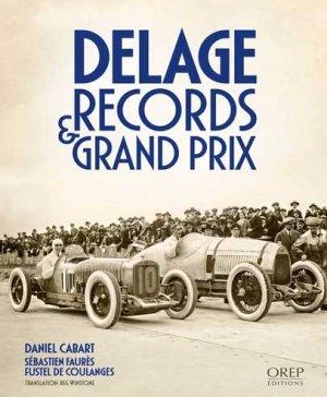 Delage - Records et Grand Prix - orep - 9782815106115 -