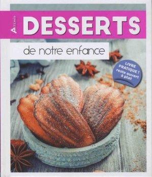 Desserts de notre enfance - artemis - 9782816012705 -