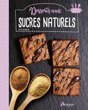 Desserts aux sucres naturels - artemis - 9782816015928 -