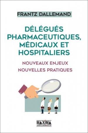 Délégués pharmaceutiques, médicaux et hospitaliers - maxima - 9782840019640