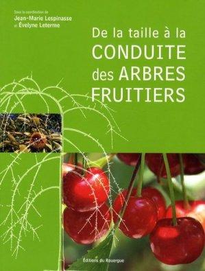 De la taille à la conduite des arbres fruitiers - rouergue editions - 9782841569250 -