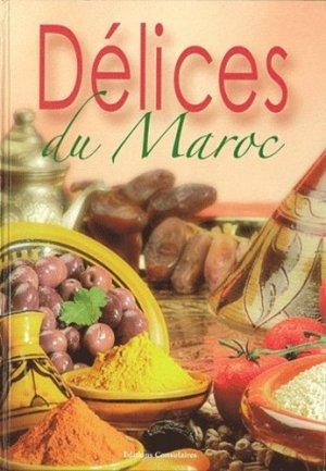 Délices du Maroc - Editions Albouraq - 9782841615810 -